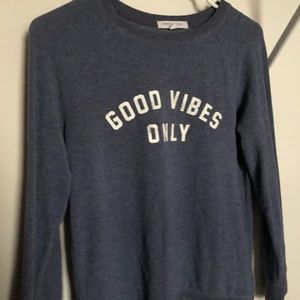 Good vibes only blue sweatshirt